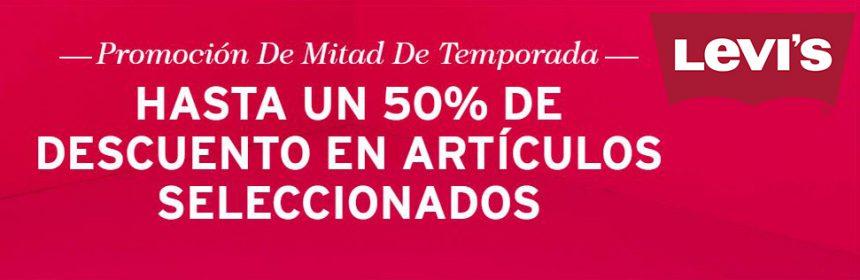 LEVIS MITAD DE TEMPORADA: 50% DE DESCUENTO